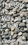 The Boy That Was a Stone