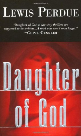 Daughter of God by Lewis Perdue