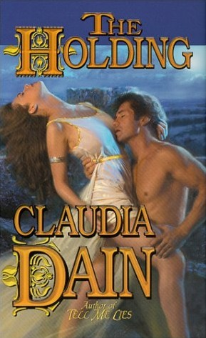 The Holding by Claudia Dain