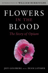 Flowers in the Blood: The Story of Opium