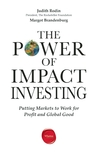 The Power of Impact Investing by Judith Rodin