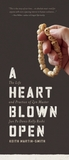 A Heart Blown Open: The Life and Practice of Zen Master Jun Po Denis Kelly Roshi