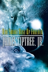 Her Smoke Rose Up Forever by James Tiptree Jr.
