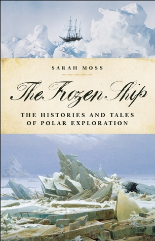 The Frozen Ship by Sarah Moss