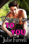 Driving Me to You (London Loves, #1)