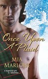 Once Upon a Plaid by Mia Marlowe