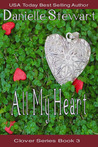 All My Heart (Clover Series, #3)