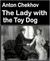 The Lady with the Toy Dog