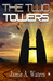 The Two Towers (The Two Towers #1)