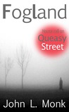 Fogland: House Call on Queasy Street