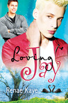 Loving Jay by Renae Kaye
