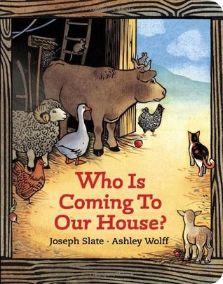 Who is Coming to Our House? by Joseph Slate