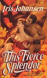 This Fierce Splendor (The Delaneys, #7)