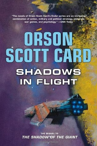 Shadows in Flight by Orson Scott Card