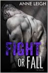 Fight or Fall