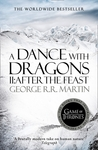 A Dance with Dragons: After the Feast (A Song of Ice and Fire, #5.2)