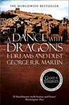 A Dance with Dragons: Dreams and Dust (A Song of Ice and Fire, #5.1)