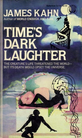 Time's Dark Laughter by James Kahn