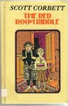 The Red Room Riddle: A Ghost Story