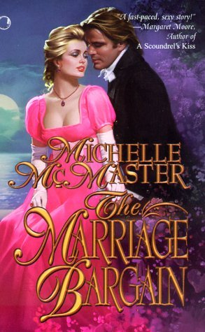 The Marriage Bargain by Michelle McMaster