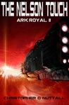 The Nelson Touch (Ark Royal, #2)