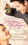 Christmas Weddings: His Christmas Eve Proposal / Snowbound Bride / Their Christmas Vows