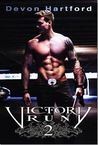 Victory Run 2 (The Story of Victory Payne, #2)