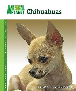 Chihuahuas (Animal Planet Pet Care Library)