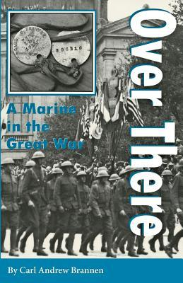 Over There: A Marine in the Great War