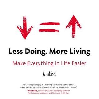 Make Everything in Life Easier - Ari Meisel