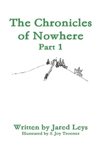 The Chronicles of Nowhere-Part 1 (The Chronicles of Nowhere, #1)