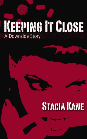 Keeping It Close: A Short Story (Downside Ghosts, #5.6)