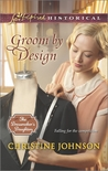 Groom by Design by Christine  Johnson