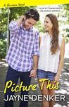 Picture This (Marsden #2)