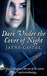 Dark Under the Cover of Night (The Kingdom of the East Angles #1)