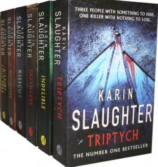 Karin Slaughter Collection 6 Books Set Pack (Blindsighted, Indelible, A Faint Cold Fear, Kisscut, Triptych, Faithless)