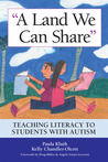 Land We Can Share: Teaching Literacy to Students with Autism
