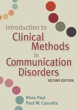 Introduction to Clinical Methods in Communication Disorders, Second Edition