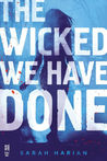 The Wicked We Have Done (Chaos Theory, #1)