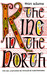 The King in the North: The Life and Times of Oswald of Northumbria