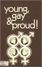 Young, Gay and Proud! (Old Edition)