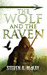 The Wolf and the Raven (The Forest Lord, #2)