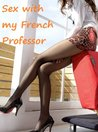 SEX WITH MY FRENCH PROFESSOR (1)