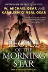 People of the Morning Star by W. Michael Gear