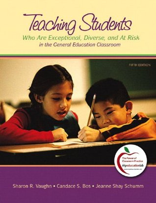 Teaching Students Who are Exceptional, Diverse, and at Risk i... by Sharon R. Vaughn