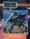 Star Wars Galaxy Guide 3: The Empire Strikes Back