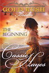 The Beginning (Gold Rush Brides #1)