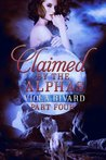 Claimed by the Alphas: Part Four