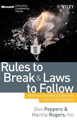 Rules to Break and Laws to Follow by Martha  Rogers