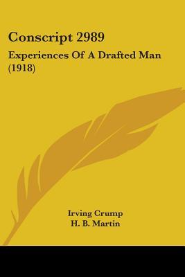 Conscript 2989: Experiences of a Drafted Man (1918)